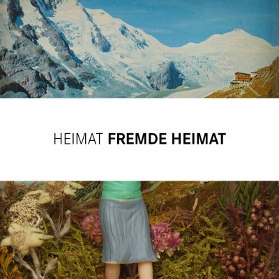 HEIMAT FREMDE HEIMAT